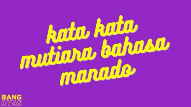 kata kata mutiara bahasa manado