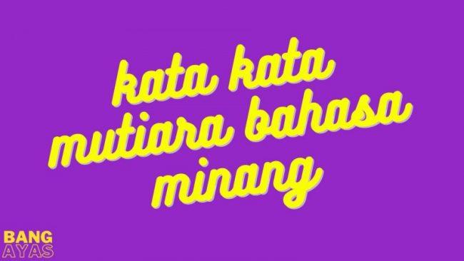 kata kata mutiara bahasa minang
